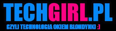 Blog Technologiczny TechGirl.pl